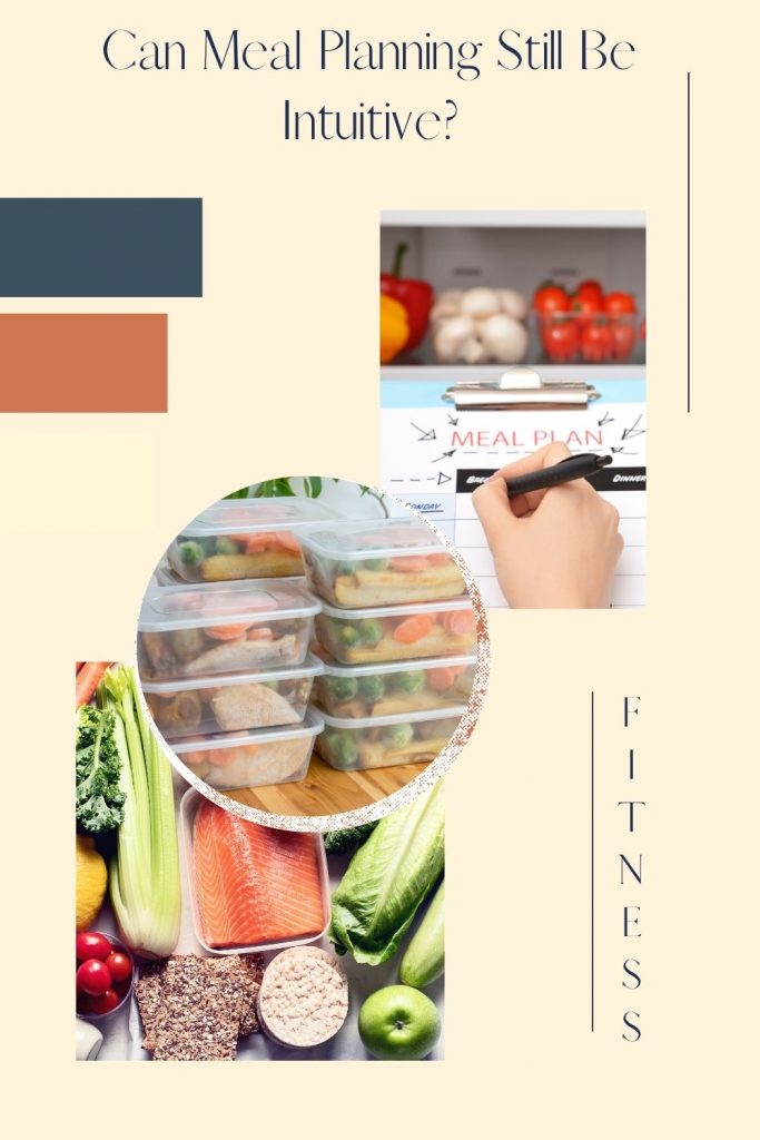 Can Meal Planning Still Be Intuitive