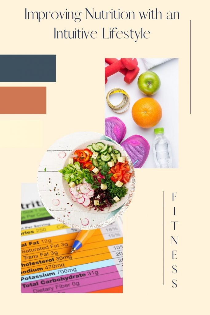 Improving Nutrition with an Intuitive Lifestyle