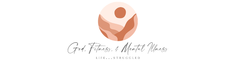 God, Fitness, & Mental Illness