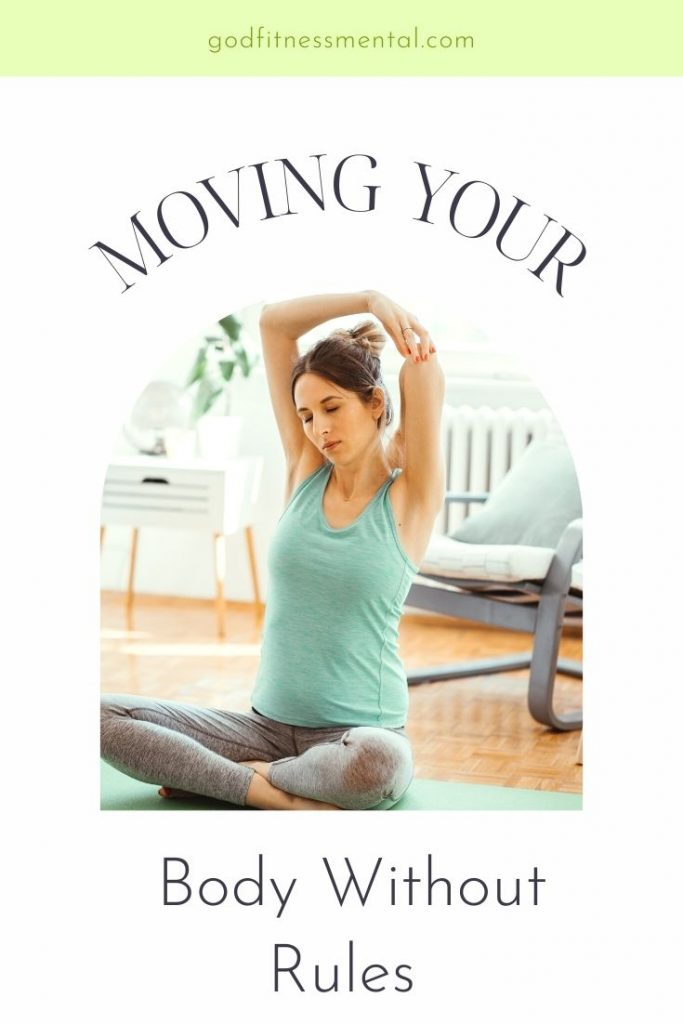 Moving Your Body Without Rules